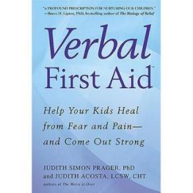 【进口原版】Verbal First Aid: Help Your Kids Heal from F...