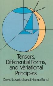 Tensors,Differential Forms and Variational Principles(Dover Books on Mathematics)