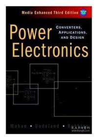 Power Electronics : Converters, Applications, and Design电力电子:转换器,应用和设计  1E12c