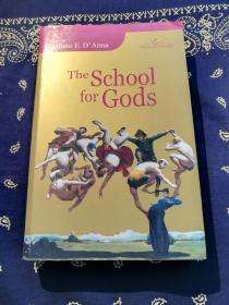 《The School for Gods》(英文原版)