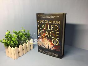 预售荒凉的和平英版精装 三月新出科幻小说 2020雨果奖获奖作家 阿卡迪·马丁 A Desolation Called Peace Arkady Martine