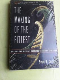 The Making of the Fittest: DNA and the Ultimate Forensic Record of Evolution         英文原版   适者生存:DNA和进化历程的终极纪录