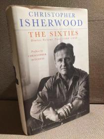 The Sixties: Diaries Volume Two, 1960—1969(克里斯托弗·衣修伍德《六十年代:日记,1960—1969》,大作家的日记,精装大开本,2010年英国初版)