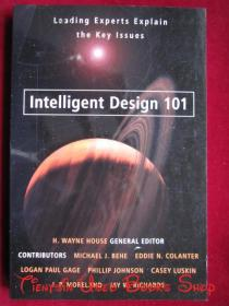 Intelligent Design 101: Leading Experts Explain the Key Issues(英语原版 平装本)智能设计101:领先的专家解释关键问题