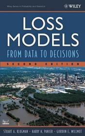 Loss Models:From Data to Decisions, Second Edition