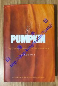 Pumpkin: The Curious History of an American Icon  9780295991955