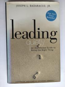 Leading Quietly:An Unorthodox Guide to Doing the Right Thing 英文原版 精装16开+书衣