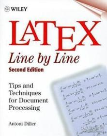 LaTeX:Line by Line: Tips and Techniques for Document Processing, 2nd Edition