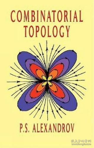 Combinatorial Topology /P. S. Alexandrov Dover Publications