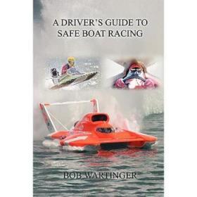 【进口原版】A Driver's Guide to Safe Boat Racing