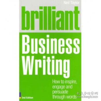 【进口原版】Brilliant Business Writing 2e: How to inspire, ...