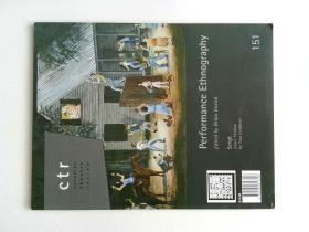 CTR Canadian Theatre Review NO.151 加拿大戏剧评论杂志 PERFORMANCE ETHNOGRAPHY 表演民族志