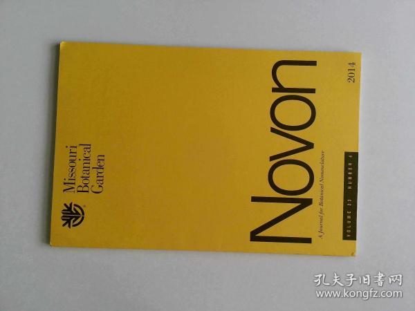 Novon: A Journal for Botanical Nomenclature 植物命名杂志 2014 VOL.23 NO.4  MISSOURI BOTANICAL GARDEN 密苏里植物园