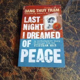 唐翠沉日记:昨晚我梦见和平 Last Night I Dreamed of Peace(英文原版,越南女军医的越战日记)以图片为准