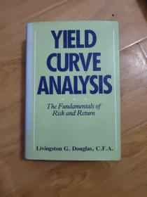 Yield Curve Analysis: The Fundamentals of Risk and Return