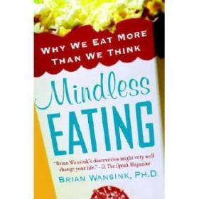 【进口原版】Mindless Eating: Why We Eat More Than We Think