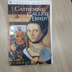 Catherine, Called Birdy 被称作鸟人的凯瑟琳(1955年纽伯瑞银奖)