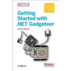 【进口原版】Getting Started with .Net Gadgeteer: Learn t...