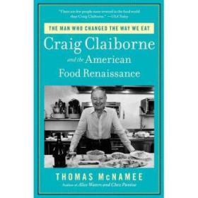 【进口原版】The Man Who Changed the Way We Eat: Craig Cl...