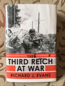 The Third Reich At War by Richard J.Evans -- 理查德 伊万斯《战争中的第三帝国》精装 馆藏本