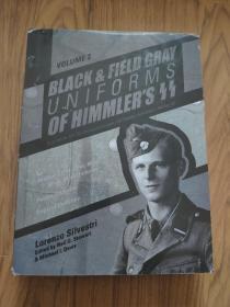 党卫军黑色和原野灰制服2 /Black and Field Gray Uniforms of Himmler's Ss Vol.2