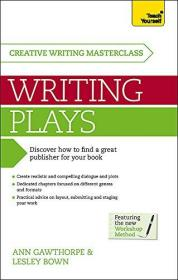 Masterclass: Writing Plays: How to create realistic and compelling drama and get your work performed