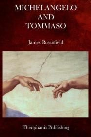 Michelangelo and Tommaso