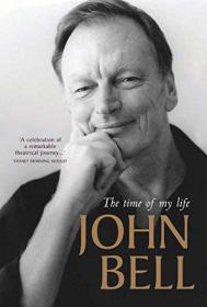 John Bell: The Time of My Life