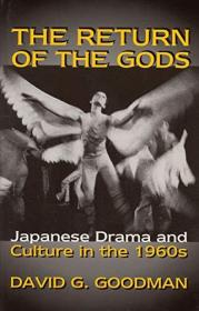 The Return of the Gods: Japanese Drama and Culture in the 1960s