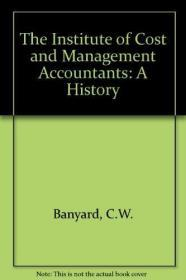 The Institute of Cost and Management Accountants: A History