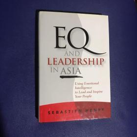 EQ and Leadership In Asia: Using Emotional Intelligence To Lead And Inspire Your People