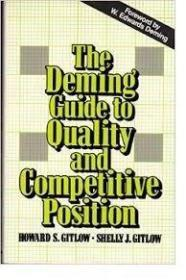 The Deming Guide to Quality and Competitive Position. First Edition