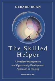 Skilled Helper: A Problem Management and Opportunity Development Approach to Helping (with Bookle...