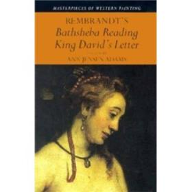 Rembrandt's 'Bathsheba Reading King David's Letter' (Masterpieces of Western Painting)