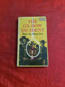 THE OX-BOW INCIDENT  书边角破损,品见图!