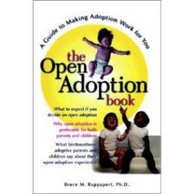 The Open Adoption Book: A Guide to Adoption without Tears