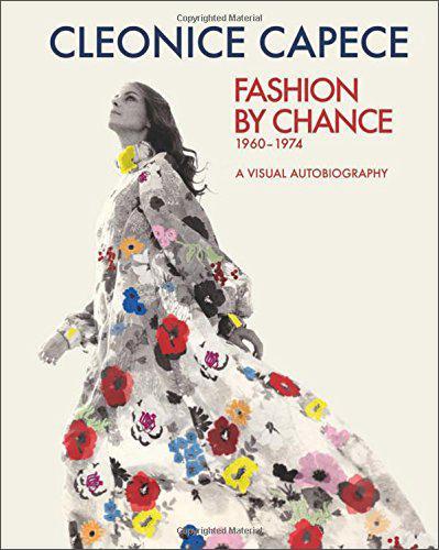 FashionByChance:AVisualAutobiography1960-1974