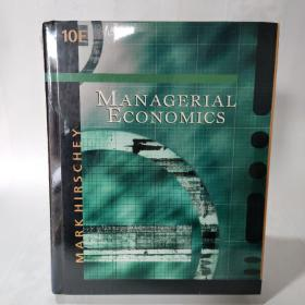 Managerial Economics With Infotrac College ed.10th ed.用Infotrac管理经济