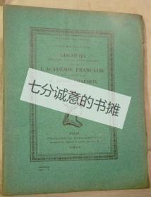DISCOURS PRONONC?S DANS LA S?ANCE PUBLIQUE TENUE PAR L'ACAD?MIE FRAN?AISE POUR LA R?CEPTION DE M. ANDR? CHAUMEIX LE JEUDI 30 AVRIL 1931.