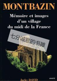 MONTBAZIN. Mémoire et images d'un village du midi de la France.