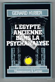 L'EGYPTE ANCIENNE DANS LA PSYCHANALYSE.