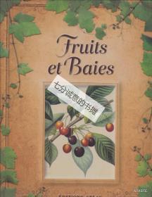 Fruits et baies.