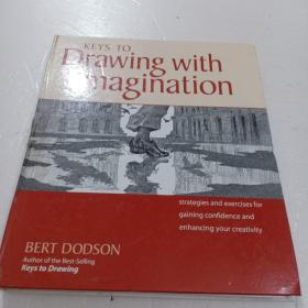 Keys to Drawing with Imagination:Strategies and Exercises for Gaining Confidence and Enhancing Your Creativity