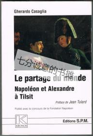Le partage du monde. Napoléon et Alexandre à Tilsit. 25 juin 1807.