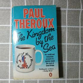 The Kingdom by the Sea:A Journey Around the Coast of Great Britain