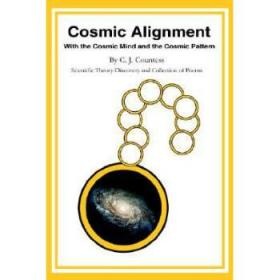 【进口原版】Cosmic Alignment: With the Cosmic Mind and t...