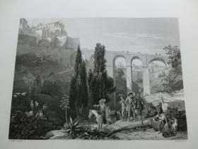 【百元包邮】《昆卡附近的一桥梁》(Bridge near Cuenca)  1850年代 钢版画 纸张尺寸约27×21厘米 (货号T001528)
