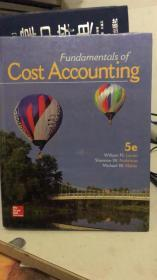 Fundamentaals  of Cost Accounting   5e