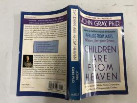 Children Are from Heaven:Positive Parenting Skills for Raising Cooperative, Confident, and Compassionate Children