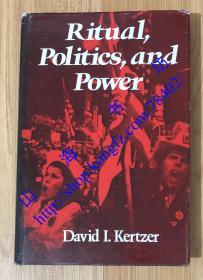 Ritual, Politics, and Power 仪式、政治与权力 9780300040074